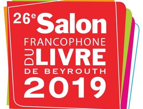 Participation au Salon du livre francophone de Beyrouth du 9 au 16 novembre 2019